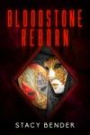 Bloodstone Reborn