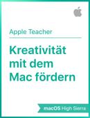 Kreativität mit MacmacOSHighSierra fördern