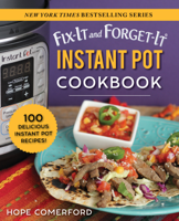 Hope Comerford - Fix-It and Forget-It Instant Pot Cookbook artwork