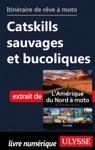 Itinraire De Rve  Moto - Catskills Sauvages Et Bucoliques