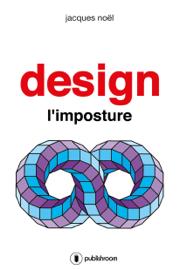 Design, l'imposture