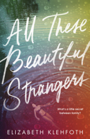 Elizabeth Klehfoth - All These Beautiful Strangers artwork