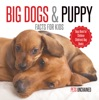 Big Dogs & Puppy Facts for Kids  Dogs Book for Children  Children's Dog Books