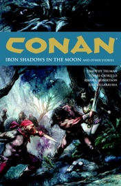 DOWNLOAD OF CONAN VOLUME 10: IRON SHADOWS IN THE MOON PDF EBOOK