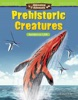 Amazing Animals Prehistoric Creatures: Numbers to 1,000