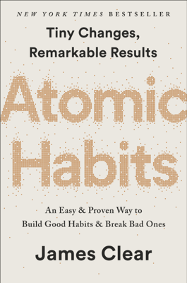 Atomic Habits - James Clear book