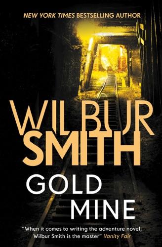 Wilbur Smith - Gold Mine