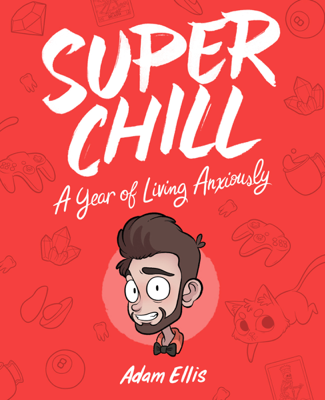 Super Chill - Adam Ellis book