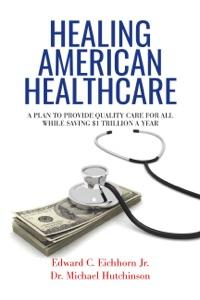 Healing American Healthcare Book Cover