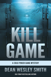 Kill Game: A Cold Poker Gang Mystery book