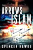 The Arrows Of Islam - Book 1 - Part 2 - The Ari Cohen Series