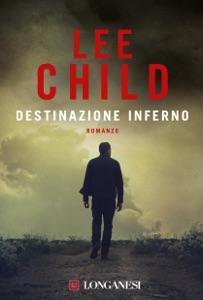 Destinazione inferno da Lee Child