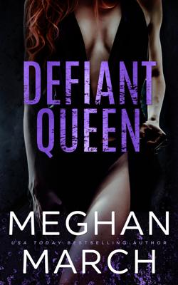 Defiant Queen - Meghan March book