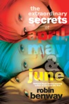The Extraordinary Secrets Of April May  June
