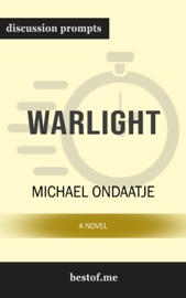 Warlight: A Novel: Discussion Prompts PDF Download