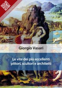 Le vite dei più eccellenti pittori, scultori e architetti Book Cover
