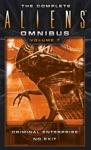 The Complete Aliens Omnibus Volume Seven Enterprise No Exit