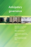Anticipatory Governance Standard Requirements