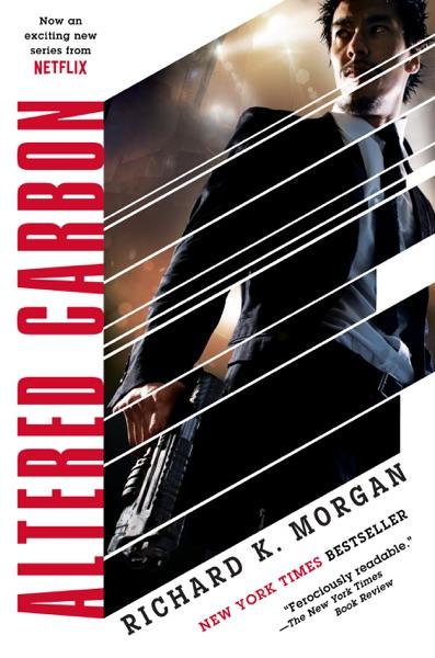 Altered Carbon - Richard K. Morgan book cover