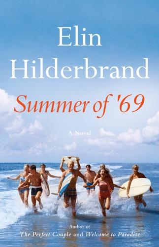 Elin Hilderbrand - Summer of '69