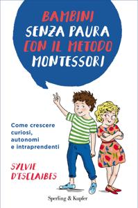 Bambini senza paura con il metodo Montessori Copertina del libro