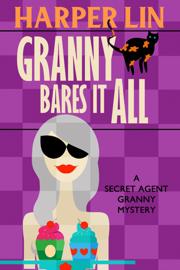 Granny Bares It All book