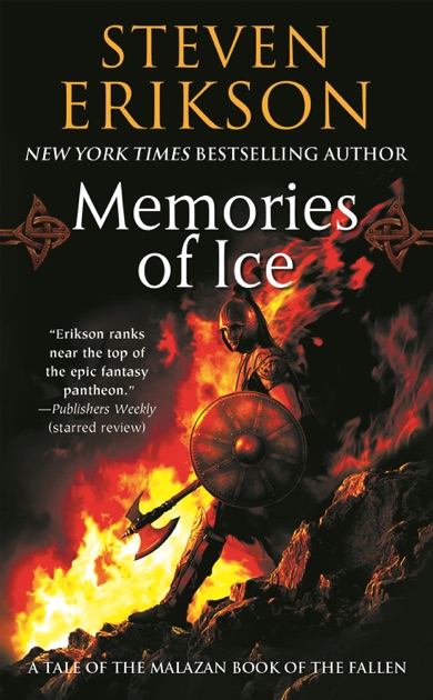 Memories of Ice by Steven Erikson on Apple Books