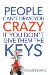 People Cant Drive You Crazy If You Dont Give Them The Keys