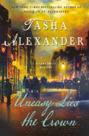Uneasy Lies the Crown - Tasha Alexander
