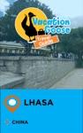 Vacation Goose Travel Guide Lhasa China