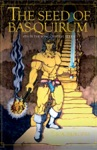 The Seed Of Bas-Quirum