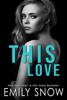 Emily Snow - This Love bild