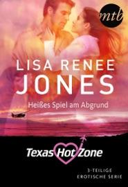 Texas Hotzone - Heißes Spiel am Abgrund  (3-teilige Serie) PDF Download