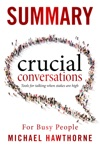 Crucial Conversations Summary