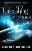 Unleashing Echoes