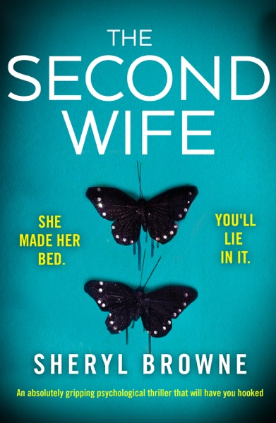 The Second Wife - Sheryl Browne book cover