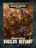 Warhammer 40,000: Imperium Nihilus Vigilus Defiant - Games Workshop