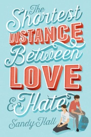 The Shortest Distance Between Love Hate