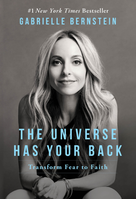 The Universe Has Your Back - Gabrielle Bernstein book