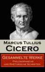 Gesammelte Werke Philosophische Und Rhetorische Schriften