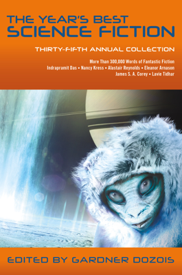 The Year's Best Science Fiction: Thirty-Fifth Annual Collection - Gardner Dozois book