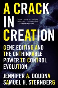 A Crack in Creation da Jennifer A. Doudna & Samuel H. Sternberg