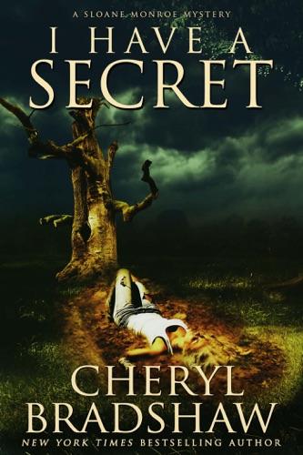I Have a Secret - Cheryl Bradshaw - Cheryl Bradshaw
