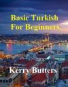 Basic Turkish For Beginners