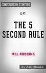 The 5 Second Rule By Mel Robbins Conversation Starters