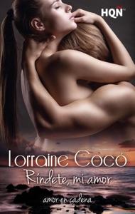 Ríndete, mi amor Book Cover