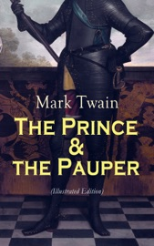 THE PRINCE & THE PAUPER (ILLUSTRATED EDITION)