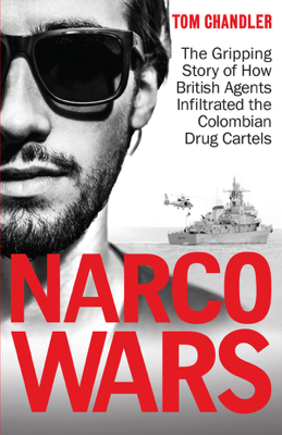 Narco Wars - Tom Chandler book
