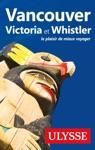 Vancouver Victoria Et Whistler