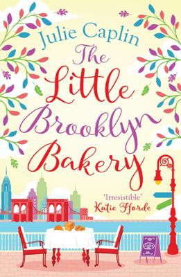 The Little Brooklyn Bakery (Romantic Escapes, Book 2) - Julie Caplin book